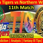 Today Match Prediction-Bangla Tigers vs Northern Warriors-T10 League-11th Match-Who Will Win