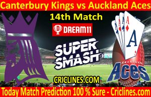 Today Match Prediction-Canterbury Kings vs Auckland Aces-Super Smash T20 2020-21-14th Match-Who Will Win