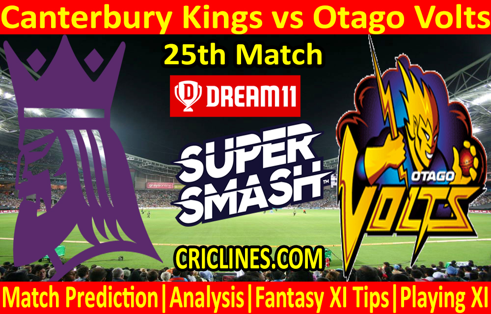 Today Match Prediction-Canterbury Kings vs Otago Volts-Super Smash T20 2020-21-25th Match-Who Will Win
