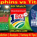 Today Match Prediction-Dolphins vs Titans-Momentum One Day Cup 2021-4th Match-Who Will Win