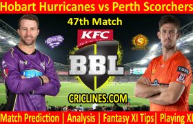 Today Match Prediction-Hobart Hurricanes vs Perth Scorchers-BBL T20 2020-21-47th Match-Who Will Win