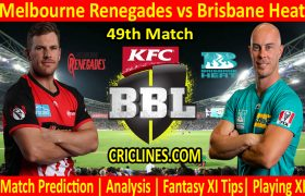 Today Match Prediction-Melbourne Renegades vs Brisbane Heat-BBL T20 2020-21-49th Match-Who Will Win