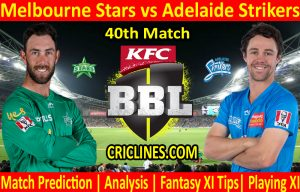 Today Match Prediction-Melbourne Stars vs Adelaide Strikers-BBL T20 2020-21-40th Match-Who Will Win
