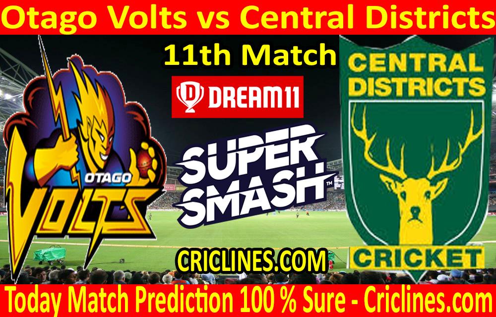 Today Match Prediction-Otago Volts vs Central Districts-Super Smash T20 2020-21-11th Match-Who Will Win