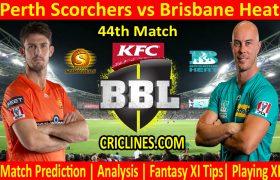 Today Match Prediction-Perth Scorchers vs Brisbane Heat-BBL T20 2020-21-44th Match-Who Will Win