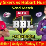 Today Match Prediction-Sydney Sixers vs Hobart Hurricanes-BBL T20 2020-21-52nd Match-Who Will Win