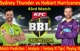 Today Match Prediction-Sydney Thunder vs Hobart Hurricanes-BBL T20 2020-21-43rd Match-Who Will Win