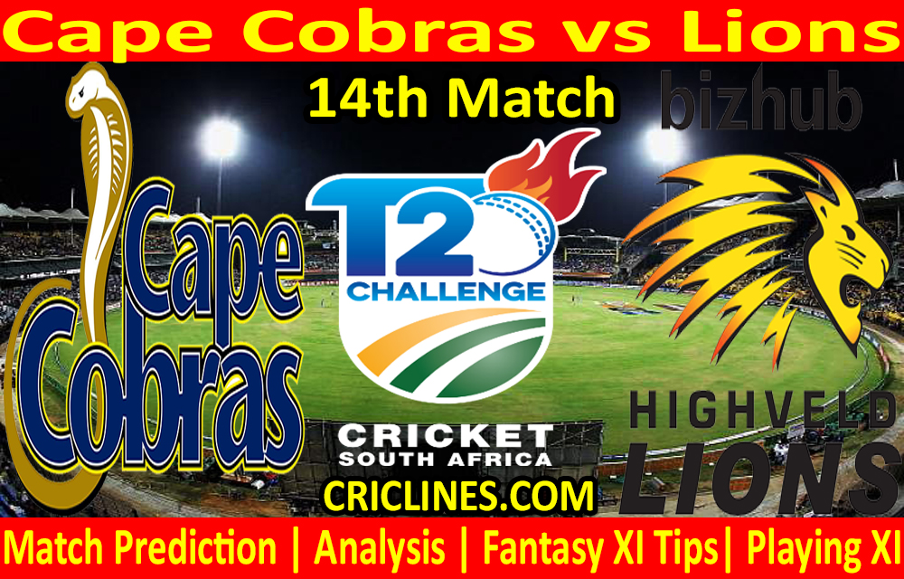 Today Match Prediction-Cape Cobras vs Lions-CSA T20 Challenge 2021-14th Match-Who Will Win