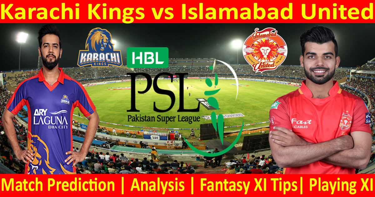 Today Match Prediction-Karachi Kings vs Islamabad United-PSL T20 2021-6th Match-Who Will Win
