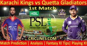 Today Match Prediction-Karachi Kings vs Quetta Gladiators-PSL T20 2021-1st Match-Who Will Win
