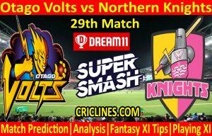 Today Match Prediction-Otago Volts vs Northern Knights-Super Smash T20 2020-21-29th Match-Who Will Win