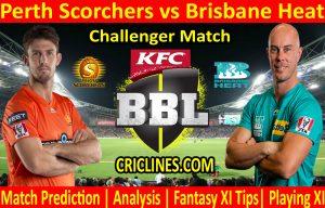 Today Match Prediction-Perth Scorchers vs Brisbane Heat-BBL T20 2020-21-Challenger-Who Will Win