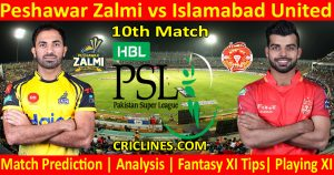 Today Match Prediction-Peshawar Zalmi vs Islamabad United-PSL T20 2021-10th Match-Who Will Win