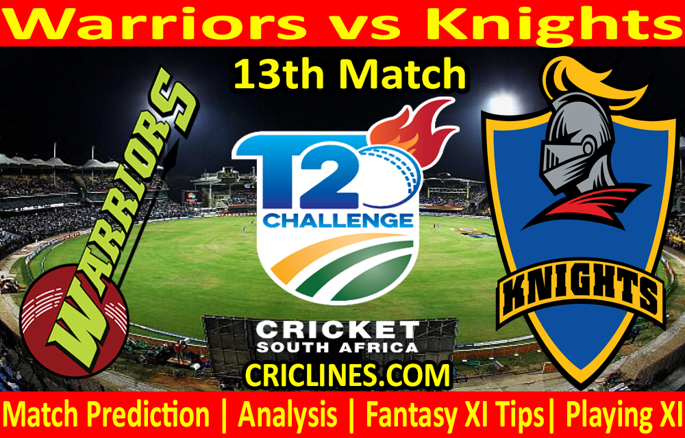 Today Match Prediction-Warriors vs Knights-CSA T20 Challenge 2021-13th Match-Who Will Win