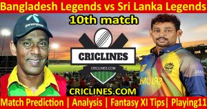 Today Match Prediction-Bangladesh Legends vs Sri Lanka Legends-10th T20-Who Will Win