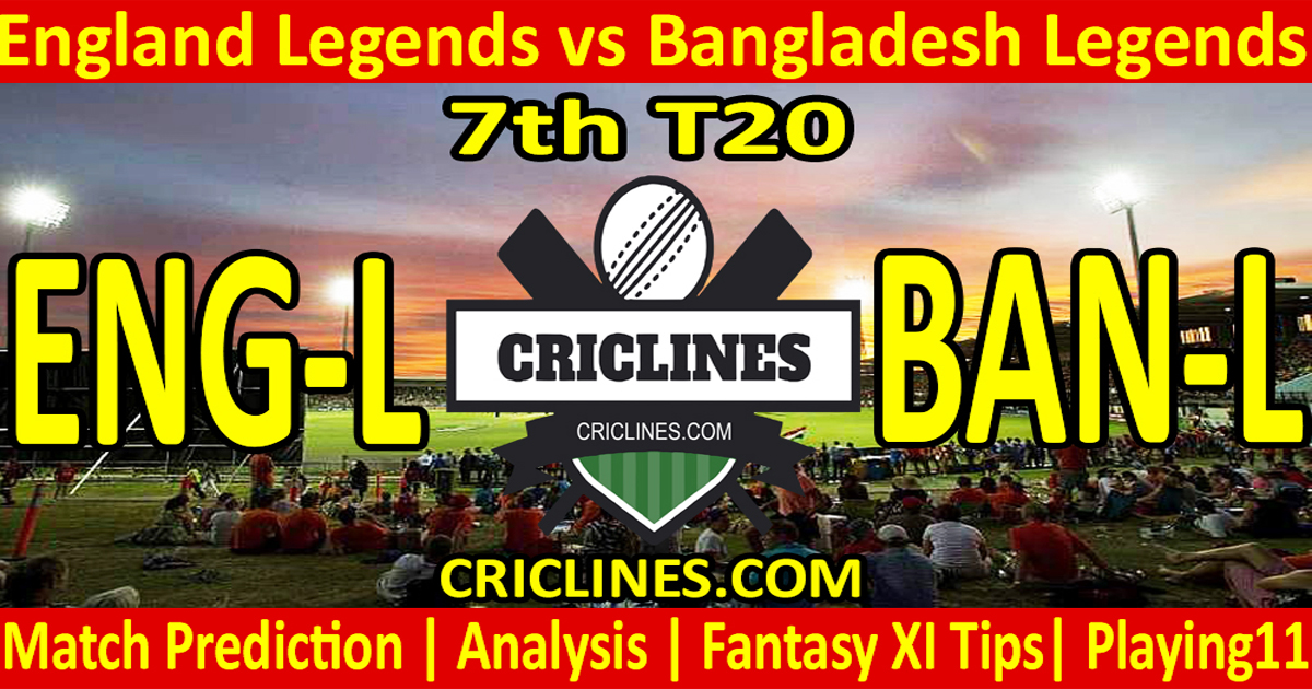 Today Match Prediction-England Legends vs Bangladesh Legends-7th T20-Who Will Win