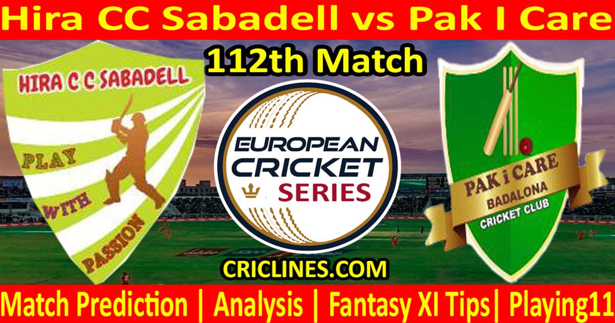 Today Match Prediction-Hira CC Sabadell vs Pak I Care-ECS T10 Barcelona Series-112th Match-Who Will Win
