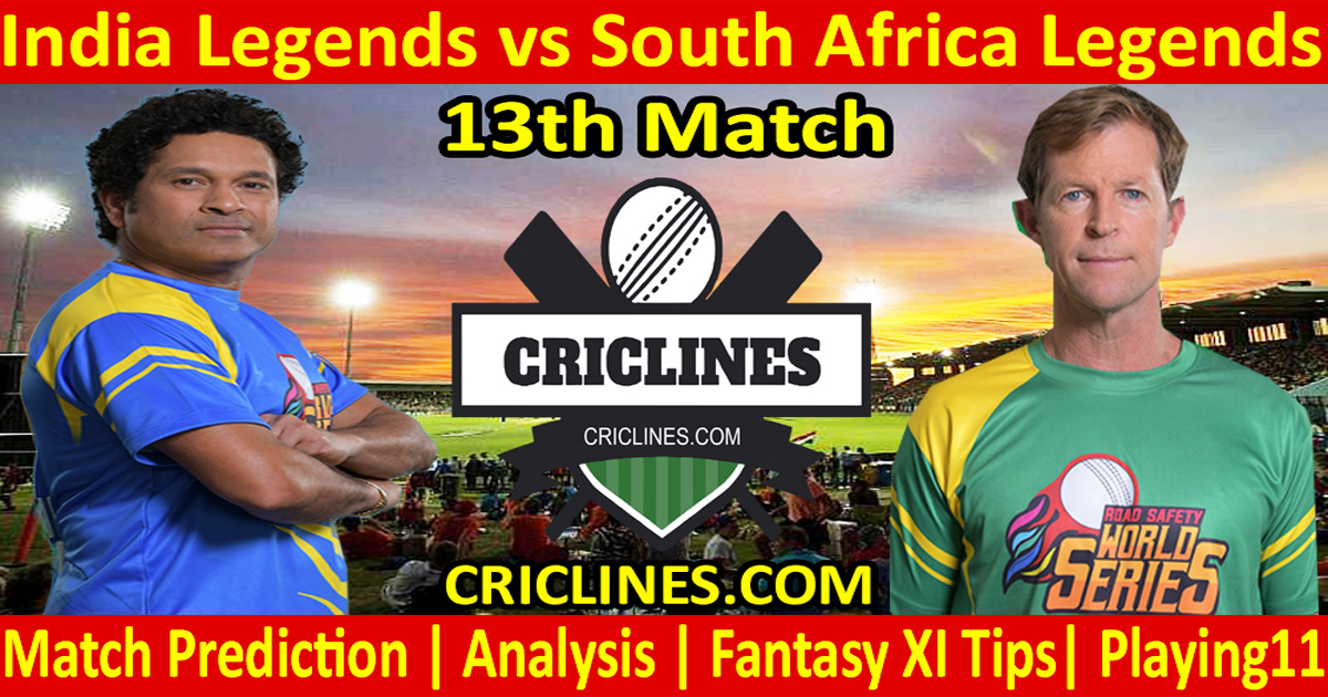 Today Match Prediction-India Legends vs South Africa Legends-13th T20-Who Will Win
