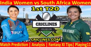Today Match Prediction-India Women vs South Africa Women-1st T20-2021-Who Will Win