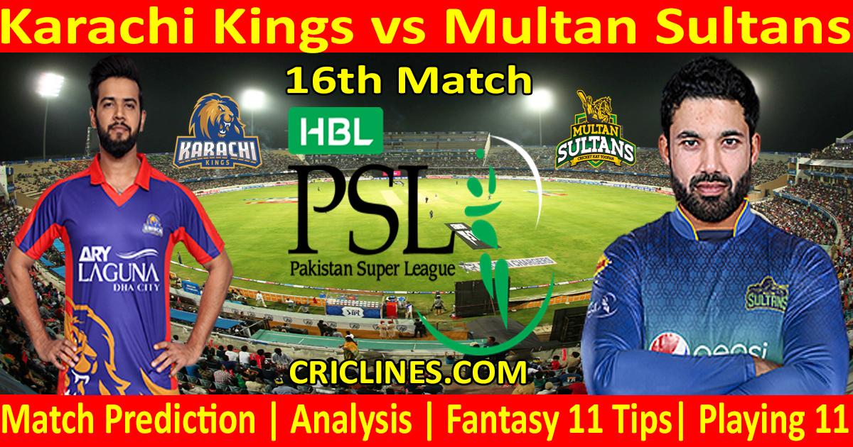 Today Match Prediction-Karachi Kings vs Multan Sultans-PSL T20 2021-16th Match-Who Will Win