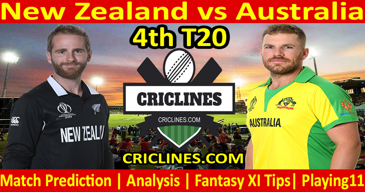Today Match Prediction-New Zealand vs Australia-4th T20-Who Will Win