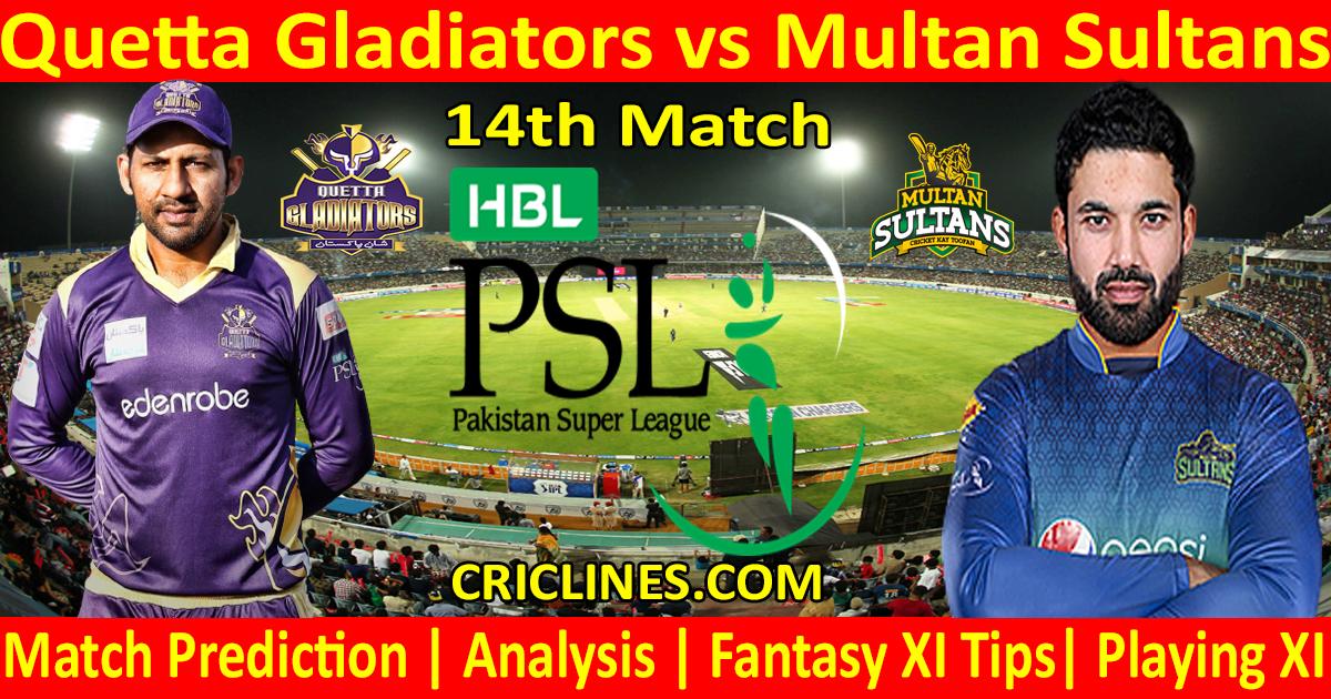 Today Match Prediction-Quetta Gladiators vs Multan Sultans-PSL T20 2021-14th Match-Who Will Win