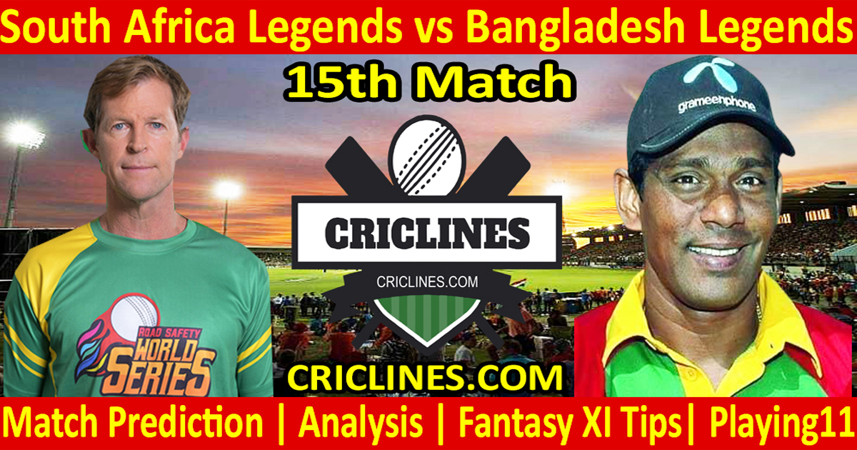 Today Match Prediction-South Africa Legends vs Bangladesh Legends-15th T20-Who Will Win