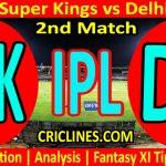 Today Match Prediction-Chennai Super Kings vs Delhi Capitals-IPL T20 2021-2nd Match-Who Will Win