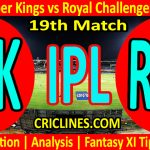 Today Match Prediction-Chennai Super Kings vs Royal Challengers Bangalore-IPL T20 2021-19th Match-Who Will Win