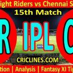 Today Match Prediction-Kolkata Knight Riders vs Chennai Super Kings-IPL T20 2021-15th Match-Who Will Win
