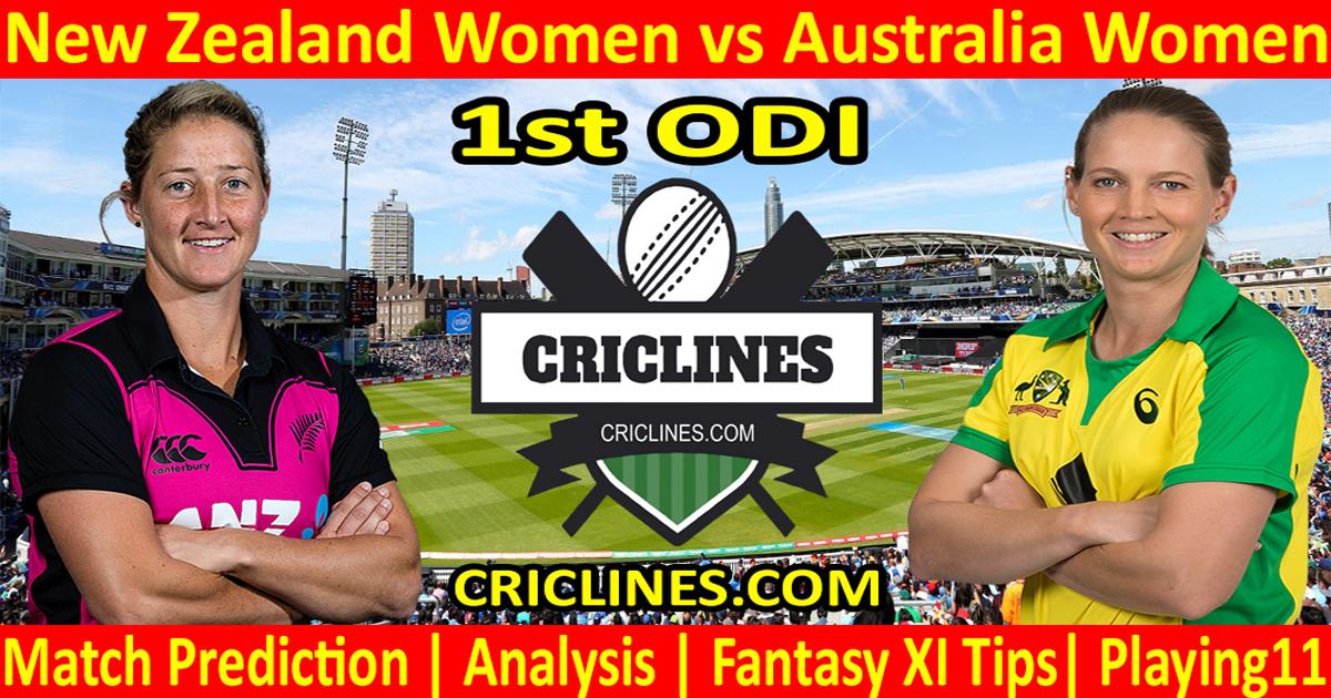 Today Match Prediction-New Zealand Women vs Australia Women-1st ODI-2021-Who Will Win