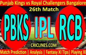 Today Match Prediction-Punjab Kings vs Royal Challengers Bangalore-IPL T20 2021-26th Match-Who Will Win