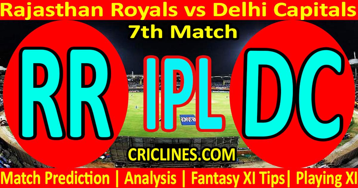 Today Match Prediction-Rajasthan Royals vs Delhi Capitals-IPL T20 2021-7th Match-Who Will Win