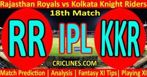 Today Match Prediction-Rajasthan Royals vs Kolkata Knight Riders-IPL T20 2021-18th Match-Who Will Win