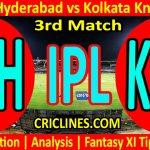 Today Match Prediction-Sunrisers Hyderabad vs Kolkata Knight Riders-IPL T20 2021-3rd Match-Who Will Win