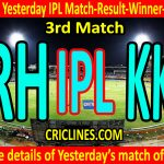 Who Won Yesterday IPL 2nd Match-SRH vs KKR-Yesterday IPL Match Result-Winner-Scorecard