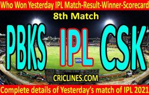 Who Won Yesterday IPL 8th Match-Punjab Kings vs Chennai Super Kings-Yesterday IPL Match Result-Winner-Scorecard