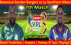 Today Match Prediction-Botanical Garden Rangers vs La Soufriere Hikers-VPL T10 2021-7th Match-Who Will Win