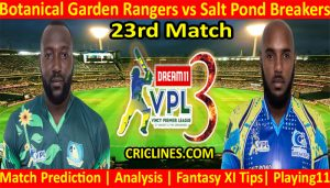 Today Match Prediction-Botanical Garden Rangers vs Salt Pond Breakers-VPL T10 2021-23rd Match-Who Will Win