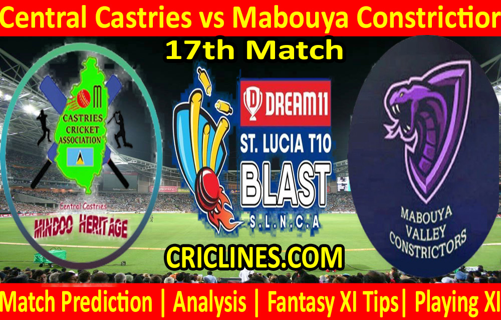 Today Match Prediction-Central Castries vs Mabouya Constrictior-St. Lucia T10 Blast-17th Match-Who Will Win