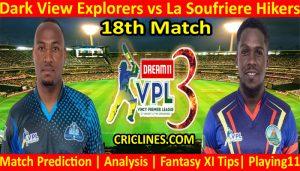 Today Match Prediction-Dark View Explorers vs La Soufriere Hikers-VPL T10 2021-18th Match-Who Will Win