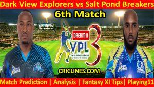 Today Match Prediction-Dark View Explorers vs Salt Pond Breakers-VPL T10 2021-6th Match-Who Will Win