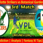 Today Match Prediction-Fort Charlotte Strikers vs Botanical Garden Rangers-VPL T10 2021-3rd Match-Who Will Win