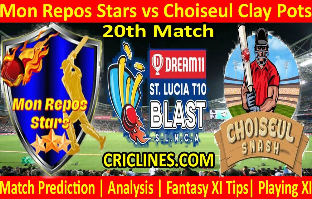Today Match Prediction-Mon Repos Stars vs Choiseul Clay Pots-St. Lucia T10 Blast-20th Match-Who Will Win
