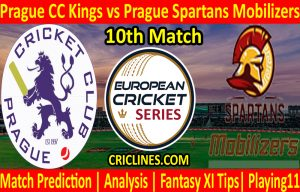 Today Match Prediction-Prague CC Kings vs Prague Spartans Mobilizers-ECS T10 Prague League-10th Match-Who Will Win