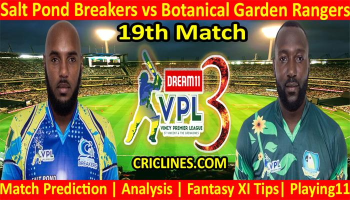 Today Match Prediction-Salt Pond Breakers vs Botanical Garden Rangers-VPL T10 2021-19th Match-Who Will Win
