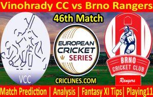 Today Match Prediction-Vinohrady CC vs Brno Rangers-ECS T10 Prague League-46th Match-Who Will Win