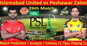 Today Match Prediction-Islamabad United vs Peshawar Zalmi-PSL T20 2021-26th Match-Who Will Win