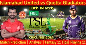 Today Match Prediction-Islamabad United vs Quetta Gladiators-PSL T20 2021-18th Match-Who Will Win