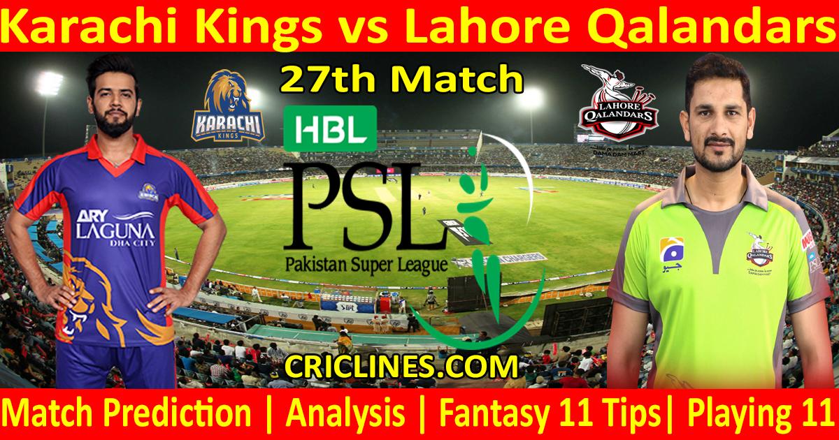 Today Match Prediction-Karachi Kings vs Lahore Qalandars-PSL T20 2021-27th Match-Who Will Win